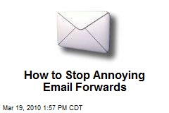 How to Stop Annoying Email Forwards