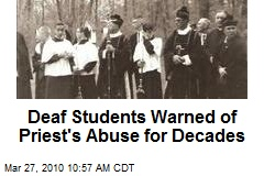 Deaf Students Warned of Priest's Abuse for Decades