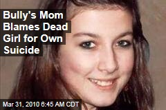 Bully's Mom Blames Dead Girl for Own Suicide