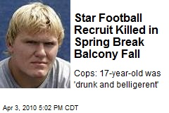 Star Football Recruit Killed in Spring Break Balcony Fall