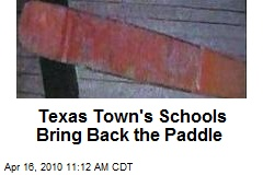 Texas Town's Schools Bring Back the Paddle