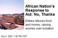 African Nation&#39;s Response to Aid: No, Thanks