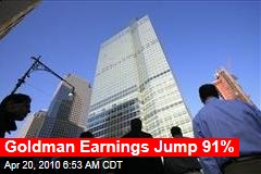 Goldman Earnings Jump 91%
