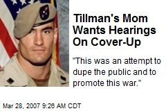 Tillman's Mom Wants Hearings On Cover-Up