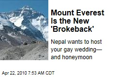 Mount Everest Is the New &#39;Brokeback&#39;