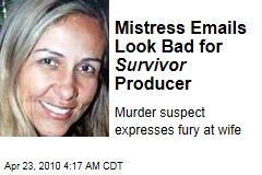 Mistress Emails Look Bad for Survivor Producer