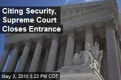Supreme Court closing iconic front entrance