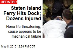 Staten Island Ferry Hits Dock; Dozens Injured - None life ...