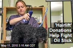 &#39;Hairlift&#39; Donations Help Fight Oil Slick