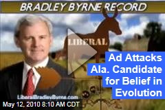Ad Attacks Ala. Candidate for Belief in Evolution