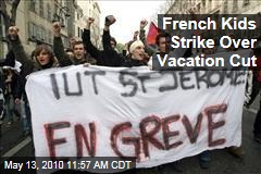 French Kids Strike Over Vacation Cut