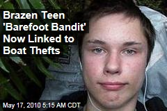 Brazen Teen 'Barefoot Bandit' Now Linked to Boat Thefts