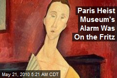 Paris Heist Museum's Alarm Was On the Fritz
