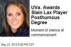 UVa. Awards Slain Lax Player Posthumous Degree