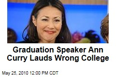 Graduation Speaker Ann Curry Lauds Wrong College