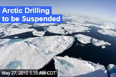 Arctic Drilling to be Suspended