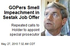 GOPers Smell Impeachment in Sestak Job Offer