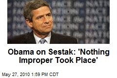Obama on Sestak: &#39;Nothing Improper Took Place&#39;