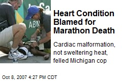 Heart Condition Blamed for Marathon Death