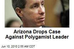 Arizona Drops Case Against Polygamist Leader