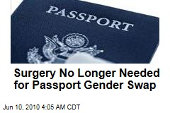 Surgery No Longer Needed for Passport Gender Swap