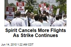 Spirit Cancels More Flights As Strike Continues