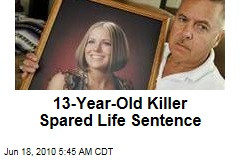 13-Year-Old Killer Spared Life Sentence