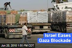Israel to lift blockade of Gaza except for Weapons