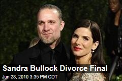 Sandra Bullock Divorce Final