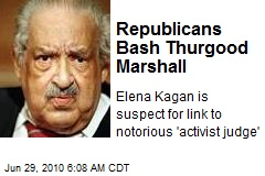 Republicans Bash Thurgood Marshall