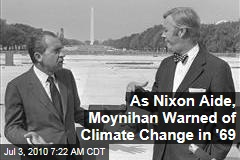 As Nixon Aide, Moynihan Warned of Climate Change in &#39;69