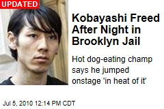 Kobayashi Freed After Night in Brooklyn Jail
