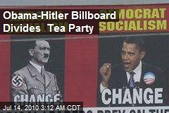 Obama-Hitler Billboard Divides Tea Party
