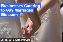 Businesses Catering to Gay Marriages Blossom