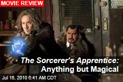 The Sorcerer's Apprentice: Anything but Magical