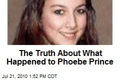 The Truth About What Happened to Phoebe Prince