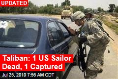 Taliban: 1 US Sailor Dead, 1 Captured