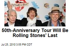 50th-Anniversary Tour Will Be Rolling Stones' Last