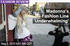 Madonna's Fashion Line 'Underwhelming'