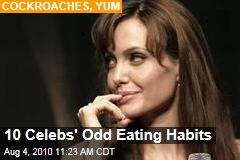 10 Celebs' Odd Eating Habits