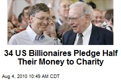 34 US Billionaires Pledge Half Their Money to Charity