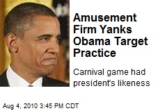 Amusement Firm Yanks Obama Target Practice