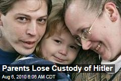 Parents Lose Custody of Hitler