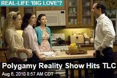 Polygamy Reality Show Hits TLC