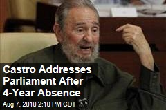 Castro Addresses Parliament After 4-Year Absence