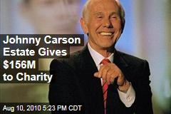 Johnny Carson Estate Gives $156M to Charity