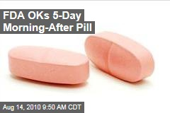 FDA OKs 5-Day Morning-After Pill