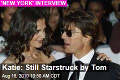 Katie: Still Starstruck by Tom