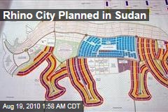 Rhino City Planned in Sudan