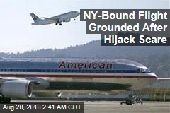 NY-Bound Flight Grounded After Hijack Scare